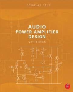 Douglas Self - Audio Power Amplifier Design
